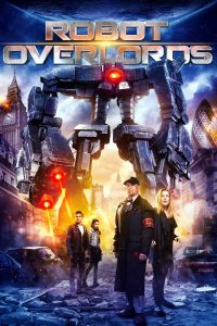 Download Robot Overlords (2014) | English-Hindi | 480p [260MB] | 720p [950MB]
