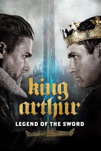 Download King Arthur Legend of the Sword (2017) | English | 480p [370MB] | 720p [1GB] | 1080p [2.4GB]