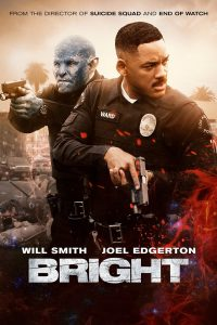 Watch & Download Bright (2017) | English | 480p [450MB] | 720p [1GB] | 1080p [1.8GB]