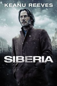 Download Siberia (2018) | English | 480p [450MB] | 720p [850MB] | 1080p [1.7GB]