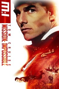 Download Mission Impossible (1996) | English-Hindi | 480P [350MB] | 720P [750MB]