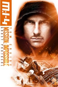 Download Mission Impossible Ghost Protocol (2011) | English-Hindi | 480p [400MB] | 720p [970MB]