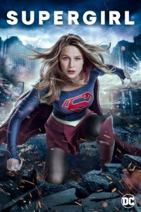 Watch & Download Supergirl Season 3 (2016-2017) | English | 480P (150MB) | 720P (200MB)