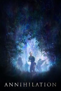 Watch & Download Annihilation Movie (2018) | English(Hindi Subs) | 480p [200MB] | 720p [900MB] | 1080p [2GB]