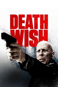 Watch & Download Death Wish Movie (2018) | Hindi-English | 480p [360MB] | 720p [900MB] | 1080p [1.7GB]