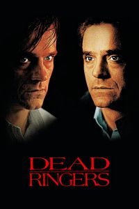 Watch & Download 18+ Dead Ringers Movie (1988) | English | 720p[1GB] | 1080p[2GB] | HD BluRay