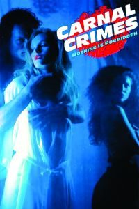 Watch & Download 18+ Carnal Crimes Movie (1991) | Hindi-English | 720p [1GB] | HD BluRay