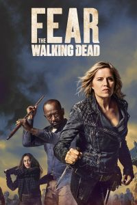 Watch & Download Fear the Walking Dead Season 1-3 Complete {Hindi-English} | 480p(200MB) 720p (300MB) | Full HD |