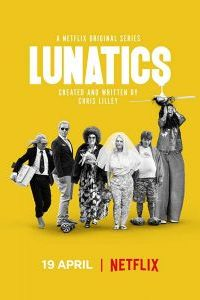 Watch & Download Lunatics Season 1 (2019) {Hindi-English} | 720p (300MB) | Full HD | Netflix