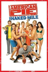 Watch & Download 18+ American Pie 5 The Naked Mile Movie (2006) | Hindi-English | 720p[1.2GB] | 1080p[4.5GB] | HD BluRay | Screenshots ADDED