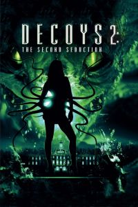 Watch & Download 18+ Decoys 2 Alien Seduction Movie (2007) | Hindi Dubbed | 720p [700MB] | HD BluRay