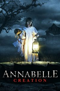 Watch Online & Download Annabelle 2 Creation Movie (2017) | Hindi-English | 480p [400MB] | 720p [1GB] | 1080p [1.8GB] | Full HD BluRay