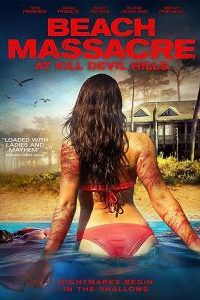 Download 18+ Beach Massacre at Kill Devil Hills Movie (2016) | English | 480p [400MB] | 720p [600MB] | | HD BluRay | ScreenShots ADDED