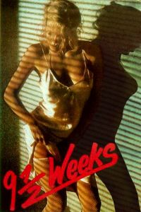 Watch & Download 18+ Nine and a Half Weeks Movie (1986) | Hindi-English | 720p [1.3GB] | HD BluRay