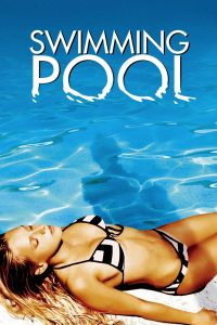 Watch & Download Swimming Pool Movie (2003) | English | 720p[800MB] | 1080p[1.8GB] | HD