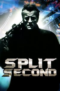 Watch & Download 18+ Split Second Movie (1992) | Hindi-English | 720p [800MB]