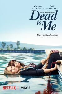 Watch & Download Dead to Me NetFlix Series (2019)   Season 1 Complete   Hindi   720p [300MB]   Full HD BluRay