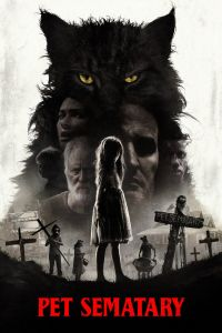 Download Pet Sematary Movie (2019) | Hindi-English | 480p [400MB] | 720p [600MB] | 1080p [2.2GB] | HD BluRay