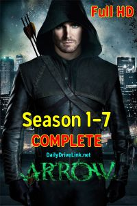 Download Arrow Season 1-7 Complete (2019) | English with Subtitles | 720p [200MB] | Full HD | NetFlix
