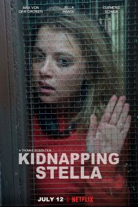 Watch Online & Download Kidnapping Stella NetFlix Movie (2019) | 480p [400MB] | 720p [1GB] | Full HD