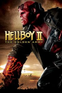 Watch Online & Download Hellboy 2: The Golden Army 2008 Movie | Hindi-English | 720p [1GB] | Full HD BluRay