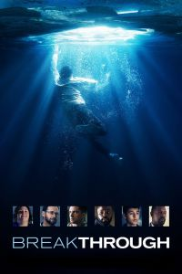 Watch Online & Download Breakthrough Movie (2019) | Hindi-English | 480p [400MB] | 720p [1GB] | 1080p [1.4GB] | HD BluRay
