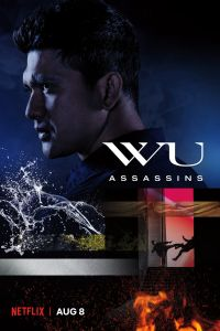 Download Wu Assassins Season 1 in Hindi All Episodes (Hindi-English) in 480p [200MB] | 720p [400MB] | HD BluRay | NetFlix Series