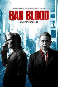 Download Bad Blood Season 1-2 in Hindi All Episodes (Hindi-English) (2017-2018) in 480p [150MB] | 720p [300MB] | HD BluRay | NetFlix Series