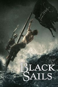 Download Black Sails Season 1-4 Complete (2014-2017) | 480p | 720p [300MB] | Full HD | Starz