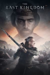Download The Last Kingdom Season 4 NetFlix Series (2020) | Hindi-English || 480p [150MB] | 720p [250MB] | HD