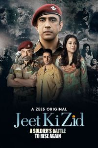 Download Jeet Ki Zid 2021 Series | ZEE5 | 480p | 720p | HEVC | 1080p [ADDED]