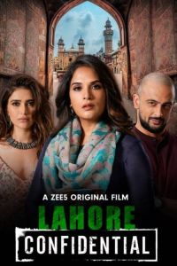 Download Lahore Confidential ZEE5 Movie (2021) | Hindi || 480p [400MB] | 720p [700MB] | 1080p [1.2GB] | HD